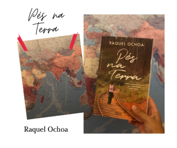PÉS NA TERRA de Raquel Ochoa