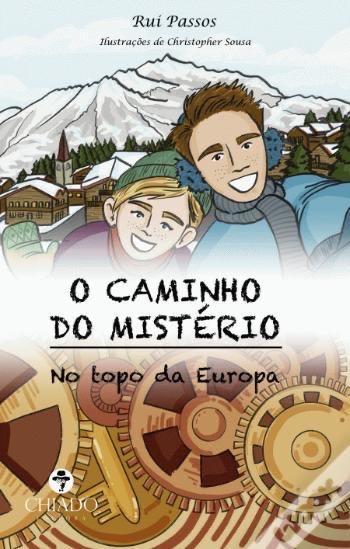 SAGA CAMINHO DO MISTÉRIO - No Topo da Europa por Rui Passos