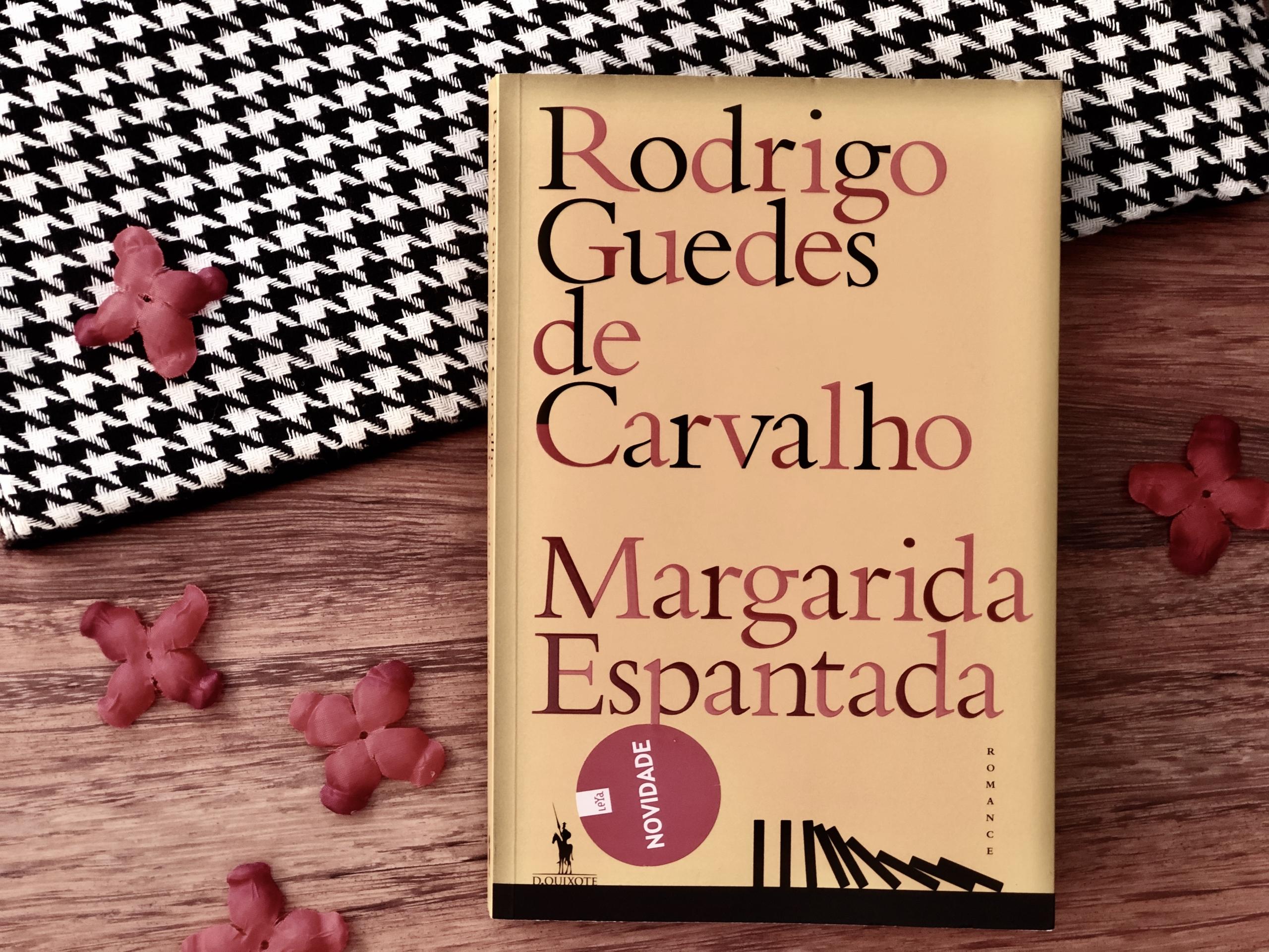 Livro Margarida Espantada de Rodrigo Guedes de Carvalho